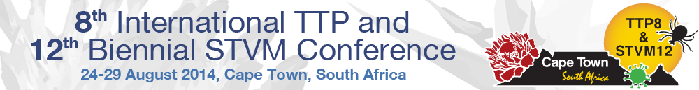 TTP8 & STVM12 Congress, 24-29 August 2014, Cape Town, South Africa